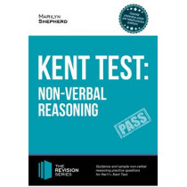 Kent Test: Non-Verbal Reasoning - Guidance and Sample Questions and Answers for the 11+ Non-Verbal Reasoning Kent Test by Marilyn Shepherd, 9781910602355