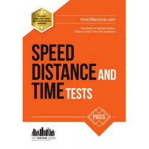 Speed, Distance and Time Tests: 100s of Sample Speed, Distance & Time Practice Questions and Answers by How2Become, 9781910602522