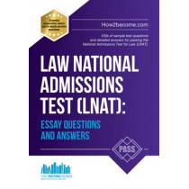 Law National Admissions Test (LNAT): Essay Questions and Answers by How2Become, 9781910602812