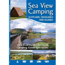 Sea View Camping Scotland, Highlands and Islands by Barry Crawshaw, 9781910664032