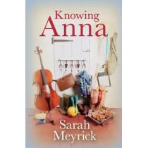 Knowing Anna by Sarah Meyrick, 9781910674369