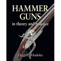 Hammer Gun by Diggory Hadoke, 9781910723258