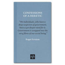 Confessions of a Heretic by Roger Scruton, 9781910749128