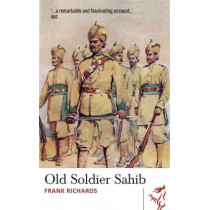Old Soldier Sahib by Frank Richards, 9781910901205