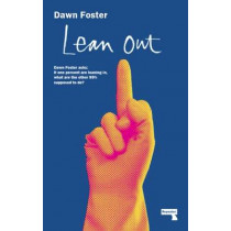 Lean Out by Dawn Foster, 9781910924020