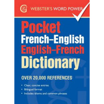 Pocket French-English English-French Dictionary: Over 20,000 References, 9781910965368