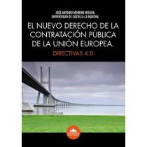 EL Nuevo Derecho de la Contratacion Publica de la Union Europea: Directivas 4.0 by Jose Antonio Moreno Molina, 9781911033028