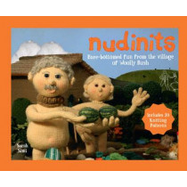 Nudinits: Bare-bottomed fun from the village of Woolly Bush by Sarah Simi, 9781911042372