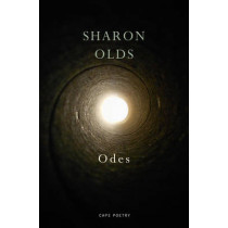 Odes by Sharon Olds, 9781911214069