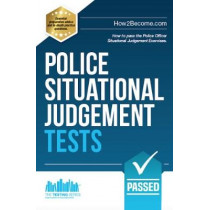 Police Situational Judgement Tests: 100 Practice Situational Judgement Exercises by How2Become, 9781911259343