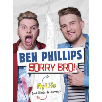 Sorry Bro! by Ben Phillips Media Limited, 9781911274049