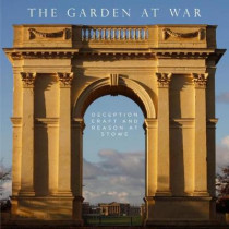 Garden at War: Deception, Craft and Reason at Stowe by Joseph Black, 9781911300229