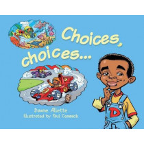 Choices, Choices... by Dawne Allette, 9781911402008