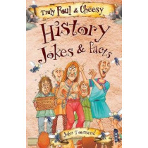 Truly Foul & Cheesy History Jokes and Facts Book by David Antram, 9781912006526