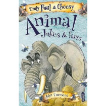 Truly Foul & Cheesy Animal Jokes and Facts Book by David Antram, 9781912006540