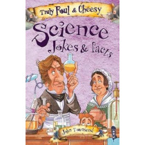 Truly Foul & Cheesy Science Jokes and Facts Book by David Antram, 9781912006731