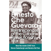 Reminiscences Of The Cuban Revolutionary War: Authorised edition with corrections made by Che Guevara by Ernesto 'Che' Guevara, 9781920888336