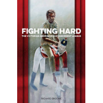 Fighting Hard: The Victorian Aborigines Advancement League by Richard Broome, 9781922059864