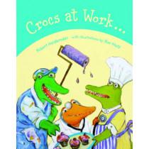 Crocs At Work by Robert Heidbreder, 9781926890043