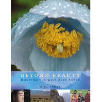 Beyond Beauty: Hunting the Wild Blue Poppy by Bill Terry, 9781927129364