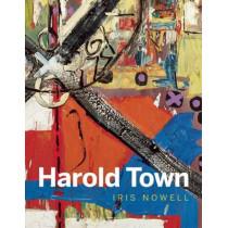 Harold Town by Iris Nowell, 9781927958094