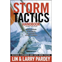 Storm Tactics Handbook: Modern Methods of Heaving-To for Survival in Extreme Conditions by Lin Pardey, 9781929214471