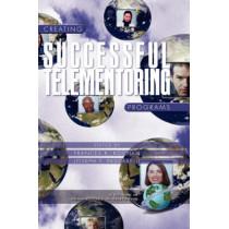 Creating Successful Telementoring Programs by Frances K Kochan, 9781930608412