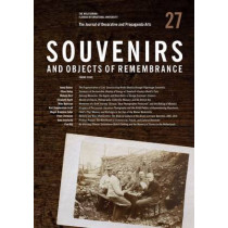 The Journal of Decorative and Propaganda Arts: Issue 27: Souvenirs and Objects of Remembrance by Jonathan Mogul, 9781930776197