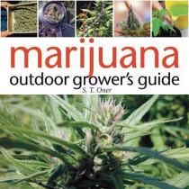 Marijuana Outdoor Grower's Guide by S.T. Oner, 9781931160766