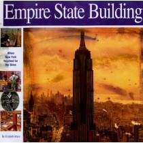 Empire State Building: When New York Reached for the Skies by Elizabeth Mann, 9781931414081