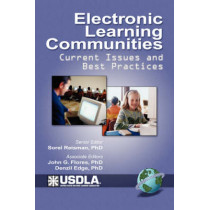 Electronic Learning Communities: Issues and Practices by Sorel Reisman (California State University, Fullerton, California, USA), 9781931576963