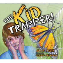 The Kid Trapper by Julia Cook, 9781931636575