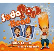 Soda Pop Head by Julia Cook, 9781931636773