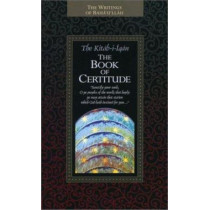 The Kitab-I-Iqan: The Book of Certitude by Baha'u'llah, 9781931847087