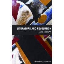 Literature And Revolution by Leon Trotsky, 9781931859165