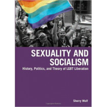 Sexuality & Socialism by Sherry Wolf, 9781931859790