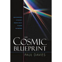 The Cosmic Blueprint: New Discoveries in Nature's Creative Ability to Order the Universe by P. C. W. Davies, 9781932031669
