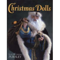 Christmas Dolls by Joan Muyskens Pursley, 9781932485257