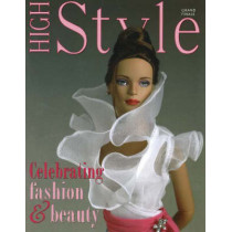 High Style -- Grand Finale: Celebrating Fashion & Beauty by Krystyna Poray Goddu, 9781932485349