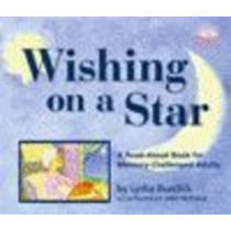 Wishing on a Star: A Read-Aloud Book for Memory-Challenged Adults by Lydia Burdick, 9781932529432