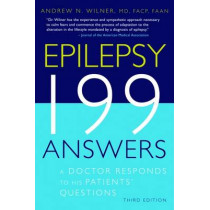 Epilepsy 199 Answers: A Doctor Responds To His Patients Questions by Andrew N. Wilner, 9781932603354