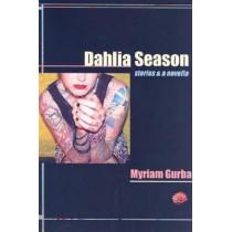 Dahlia Season: Stories and a Novella by Myriam Gurba, 9781933149165