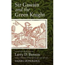 Sir Gawain and the Green Knight: A Close Verse Translation by Larry D. Benson, 9781933202891