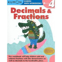 Grade 4 Decimals and Fractions by Publishing Kumon, 9781933241586