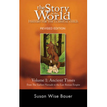 Story of the World, Vol. 1: History for the Classical Child: Ancient Times by Susan Wise Bauer, 9781933339009