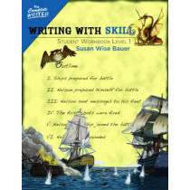 Writing With Skill, Level 1: Student Workbook by Susan Wise Bauer, 9781933339535