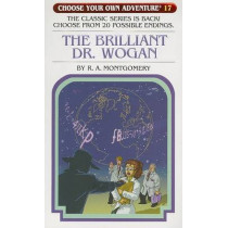 The Brilliant Dr. Wogan by R A Montgomery, 9781933390178
