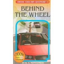 Behind the Wheel by R A Montgomery, 9781933390352