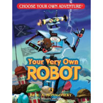 Your Very Own Robot by R A Montgomery, 9781933390529