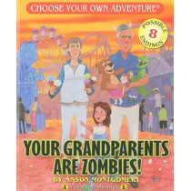 Your Grandparents Are Zombies by Anson Montgomery, 9781933390901